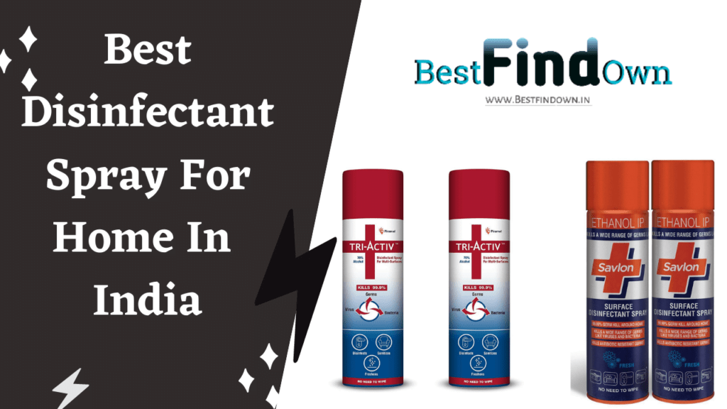 Best Disinfectant Spray For Home In India